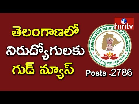 TSPSC Issues Notification For 2,786 Posts | Telangana Latest Job Notification | Telugu News | hmtv