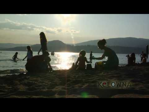 Kelowna, BC - Tourism Video. Visit Kelowna BC in the Okanagan Valley