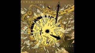 download lagu Power Trip - Armaggedon Blues Full Album 2009 gratis