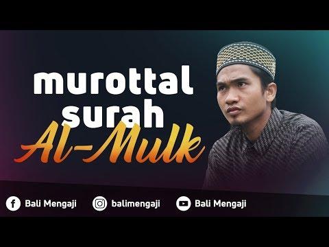 Murottal Surah Al-Mulk - Ustadz Dzikru Rahman, Lc