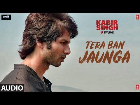 Download Lagu  Full Audio: Tera Ban Jaunga | Kabir Singh |  Shahid Kapoor, Kiara A | Akhil Sachdeva, Tulsi Kumar Mp3 Free