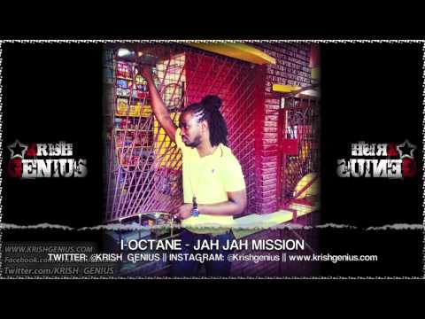 I-Octane - Jah Jah Mission [Diamonds and Gold Riddim] May 2013 | Reggae, Dancehall, Bashment