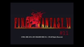 HUMANS AND ESPERS...AND MOOGLES | Final Fantasy VI | Part 11