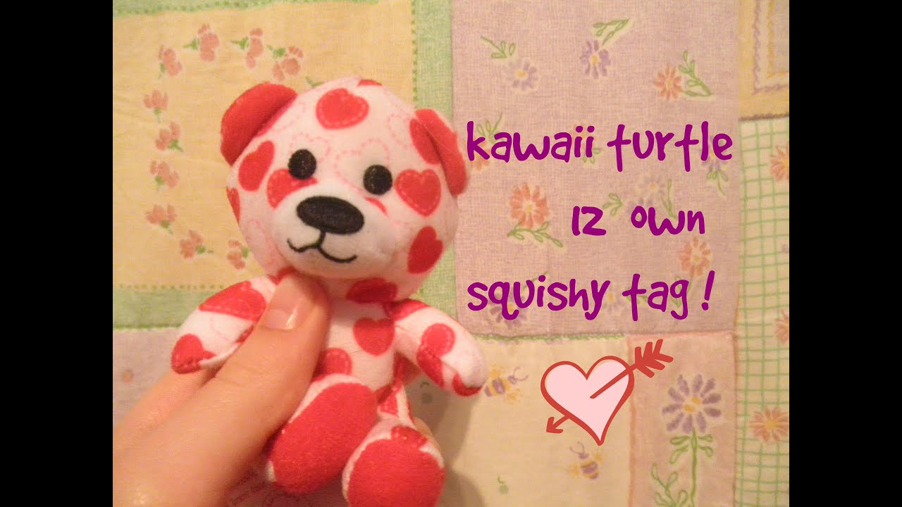 KAWAII TURTLE12 OWN SQUISHY TAG!!! ? - YouTube