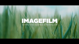 So entsteht ein IMAGEFILM! - Behind-The-Scenes / Making-Of