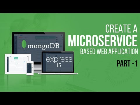 Learning Microservices With Express.js & MongoDB | Part 1 | Eduonix