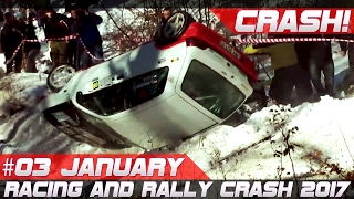 Week 3 January 2017 Racing and Rally Crash Compilation