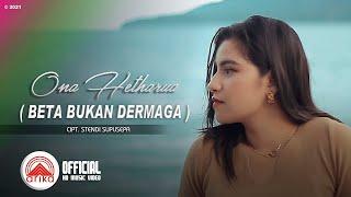Download lagu Ona Hetharua - BETA BUKAN DERMAGA ( )