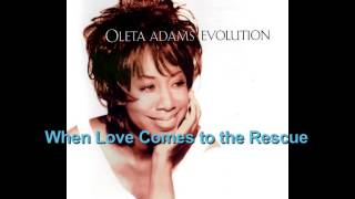 Watch Oleta Adams When Love Comes To The Rescue video