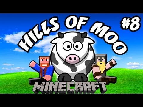 Minecraft: Hills of Moo | Ep.8, Dumb and Dumber