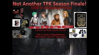 $500 DnD Giveaway - Season Finale! Not Another TPK - Ep. 12 - The Forge of Spells