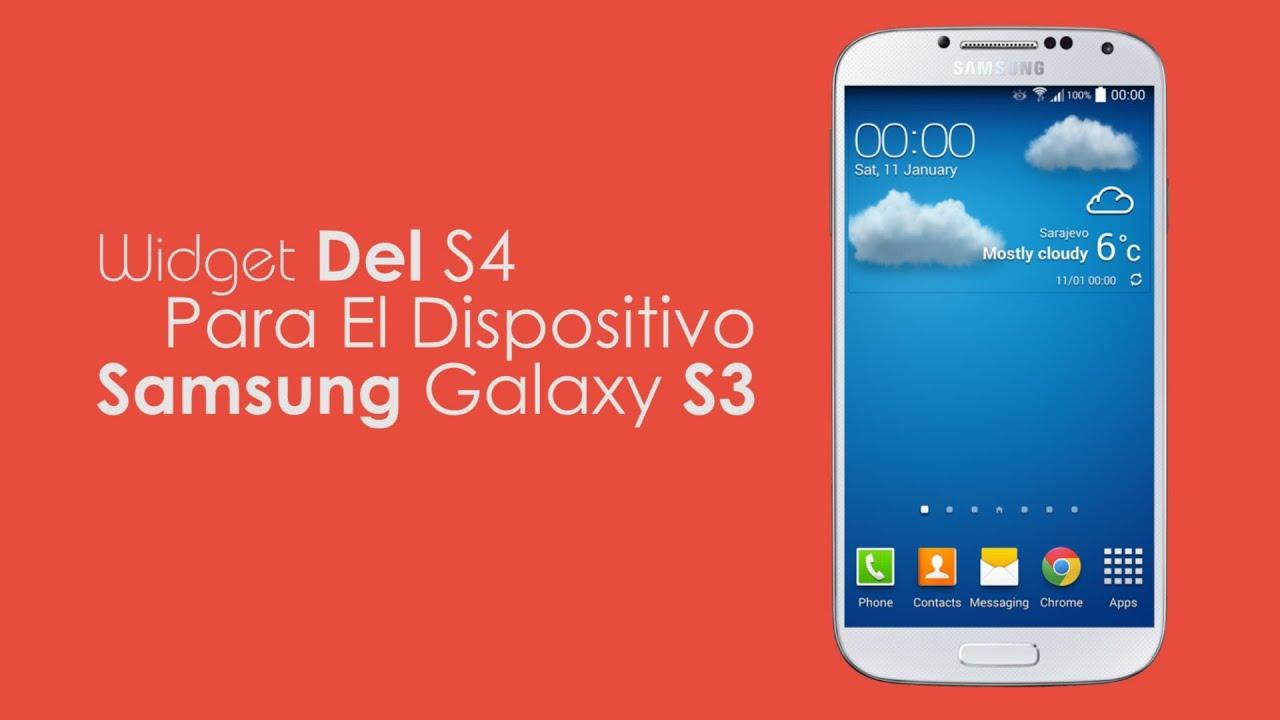 Instalar Widget Del Clima S4 En Samsung Galaxy S3 Youtube