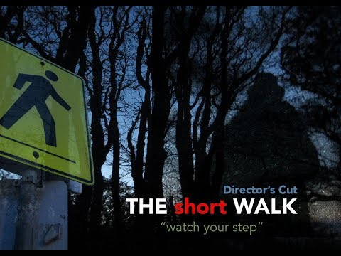 THE short WALK director's cut