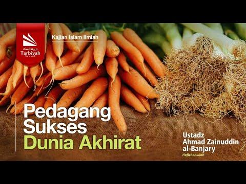 Tabligh Akbar : Pedagang Sukses Dunia Akhirat | Ustadz Ahmad Zainuddin, Lc