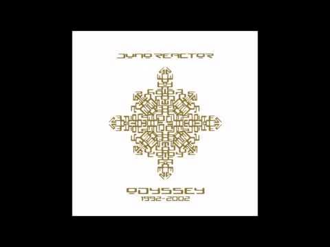 Juno Reactor - Feeling The Love