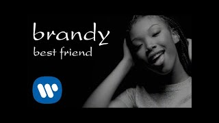 Brandy - Best Friend (Official Video)