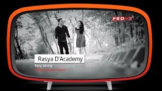 Rasya D'Academy - Bang Jahong (Official Music Video)