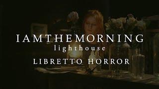 "Iamthemorning - ""Libretto Horror""のMVとライブ映像を公開 新譜「Lighthouse」収録曲 thm Music info Clip"