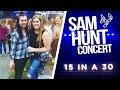 SAM HUNT 15 IN A 30 TOUR  TORONTO -
