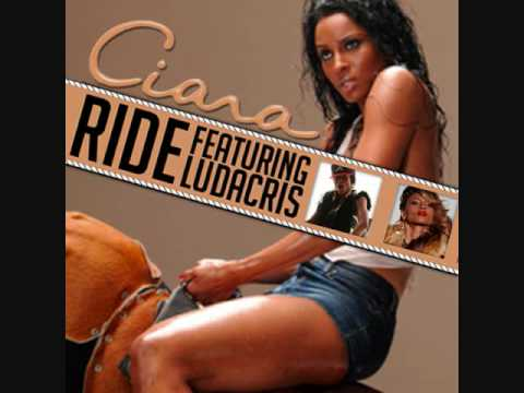 Ciara - Ride (Ft. Ludacris)