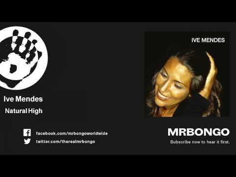 Ive Mendes - Natural High