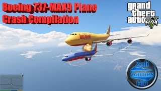 GTA V: Boeing 737-MAX9 Plane Crash Compilation