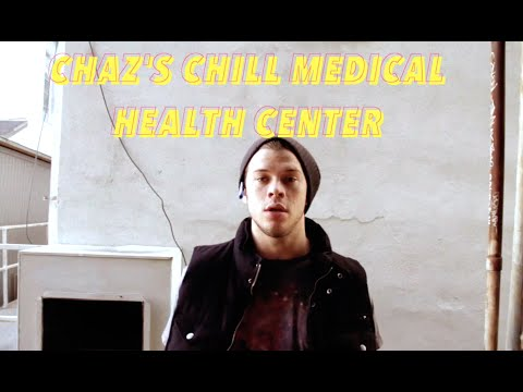 Chaz's Chill Medical Health Center