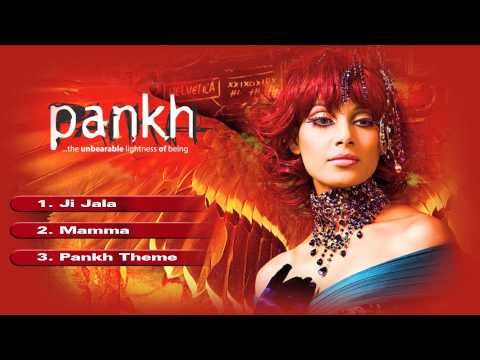 Pankh - Jukebox (Full Songs)