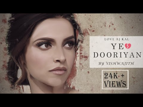 Ye Dooriyan (Unplugged) | Love Aaj Kal | Mohit Chauhan | Vishwajith