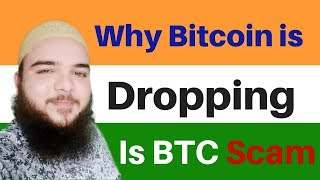 why bitcoin price falling down - is Bitcoin Scam - bitcoin prediction 2017