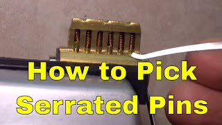 (700) How to: Pick Serrated Pins