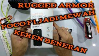 Unboxing Spigen Rugged Armor, Pocophone F1 Jadi Tambah Keren Plus Mewah Beneran.