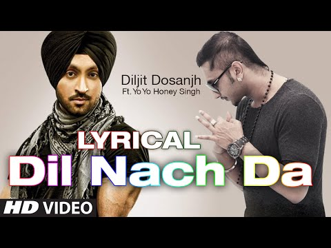 Dil Nach Da Full Song with Lyrics | The Next Level | Diljit...