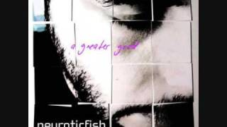 Watch Neuroticfish Theres A Light video