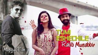 Tumi Eshechile By Rakib Mussabir | HD Musical Film | Dhip & Trishna