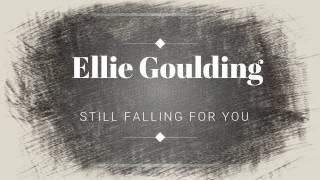 Ellie Goulding - Still falling for you || SUB ESPAÑOL |||