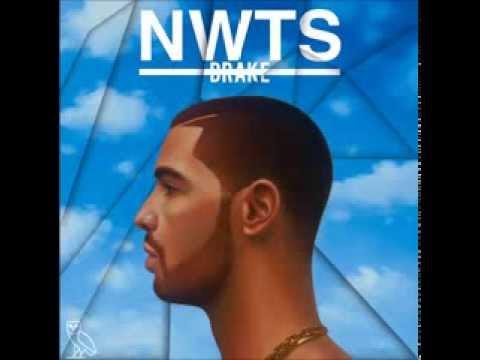 Drake - Worst Behavior (Explicit) NWTS HIGH QUALITY