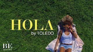 Toledo - Hola (Video Oficial) 2017 #LaCremeDeLaCreme