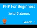 PHP Switch Statement  (STEP BY STEP For Beginners)