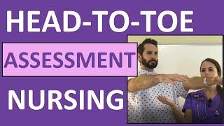 Head-to-Toe Assessment Nursing   Nursing Physical Health Assessment Exam Skills