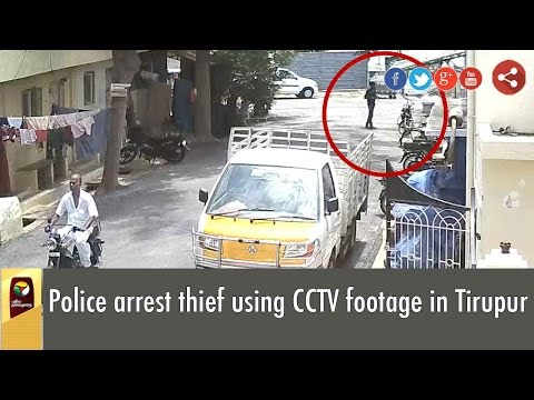 Caught on Camera: Police Arrest thief using CCTV footage in Tirupur