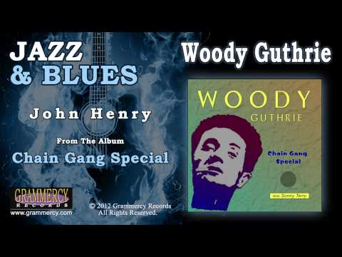 Woody Guthrie - John Henry video