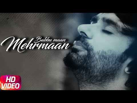 Mehrmaan Full Song | Babbu Maan | Latest Punjabi Songs 2017 | Speed Records