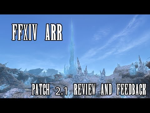 FFXIV ARR: Patch 2.1 Review & Feedback
