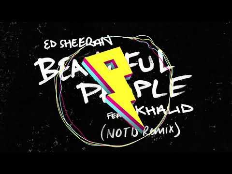 Download Ed Sheeran  Beautiful People NOTD Remix ft Khalid