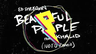 Download Ed Sheeran  Beautiful People NOTD Remix ft Khalid MP3
