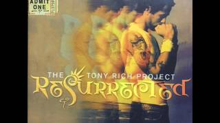 Watch Tony Rich Project Be The One video