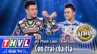 THVL l Cặp đôi hài hước - Tập 1 [9]: Con trai của tía - Võ Minh Lâm, Bảo Lâm