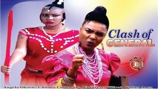 Clash of General Nigerian Movie [Part 1] - Chioma Akpotha, Angela Okorie