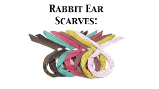 ★Favorite Product: Rabbit Ear Scarves ★